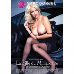 Film erotyczny DVD Marc Dorcel - The Billionaire's Daughter - Córka Miliardera
